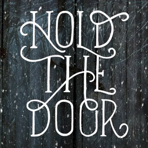 game of thrones quotes - hold the door - hodor